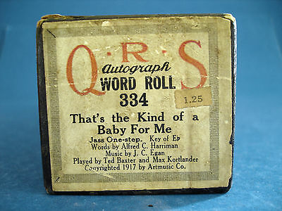 Vintage 1917 Piano Roll - Qrs # 334 - That's The Kind Of A Baby For Me