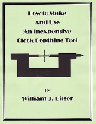 How to Make & Use an Inexpensive Clockmaker's Depthing Tool - CD - Book -