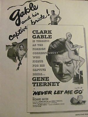 Never Let Me Go, Clark Gable, Gene Tierney, Full Page Vintage Promotional Ad