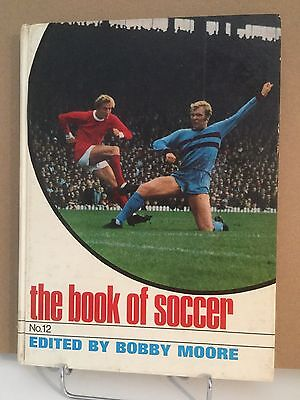 THE BOOK OF SOCCER No.12 Edited by Bobby Moore (1969)