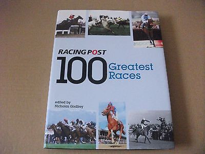 Racing Post 100 Greatest Races - Beautifully Illustrated Hardback Book-