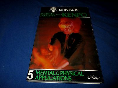 Infinite Insights Into Kenpo-Mental & Physical Applications-Ed Parker Book