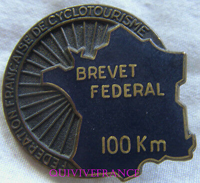 Bg6879 - Insigne Badge Cyclotourisme Brevet Federal 100Km