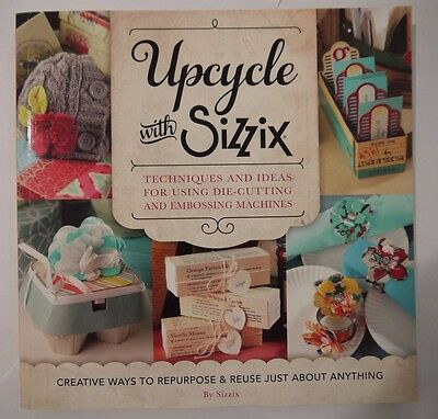 Sizzix - Upcycle with Sizzix die cutting & embossing ideas
