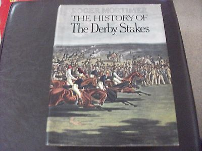 The History Of The Derby Stakes - Roger Mortimer - Hardback 1973 Edition