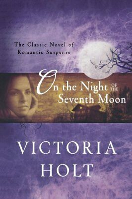 On the Night of the Seventh Moon-Victoria Holt