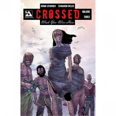 Crossed: Wish You Were Here Volume 3 - Brand New!