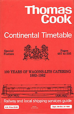 COOKS CONTINENTAL TIME-TABLE 1982, EXTRA 100 Years Wagon-Lits Catering 1882-1982