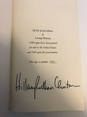 Hillary Rodham Clinton Signed Limited Edition Book - Living History - First Lady