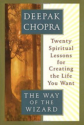 *Signed* The Way of the Wizard: Twenty Spiritual Lessons for Crea Deepak Chopra