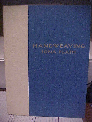 1964 Handweaving Book By Iona Plath Hardback