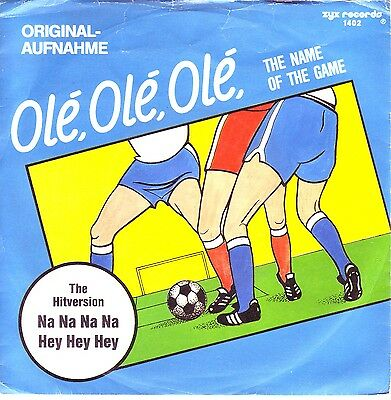 """7"" - THE FANS - Ole, Ole, Ole (the name of the game)"