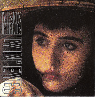 "7"" VISION FIELDS: Lyin´ Eyes"