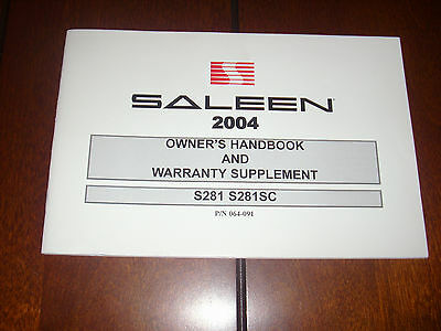 2004 Saleen Owners Manual Handbook S281 S281Sc Ford Mustang Nos