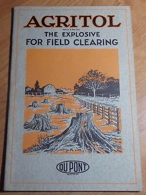 Rare 1930 Dupont Agritol Explosives For Field Clearing Instruction Booklet