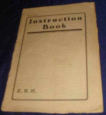 BR735 Vtg Instruction Book E.B.H. Electric Sewing Machines 1926 w/ Parts List