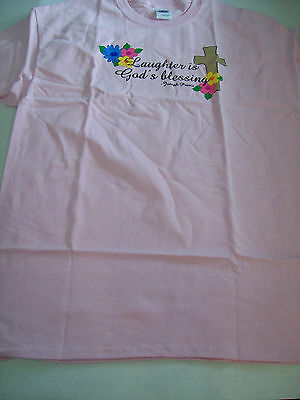 "Women's Size Large ""Laughter is God's blessing"" Pink T-Shirt"