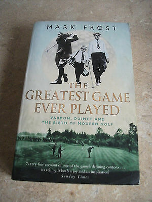 The Greatest Game Ever Played    Mark Frost  Paperback