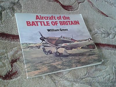 Aircraft Of The Battle Of Britain William Green S/b Book 1980