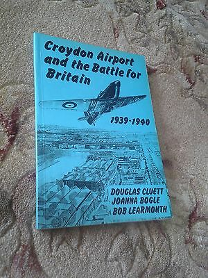 Croydon Airport And The Battle For Britain 1939 -1940 D Cluett S/b Book 1984