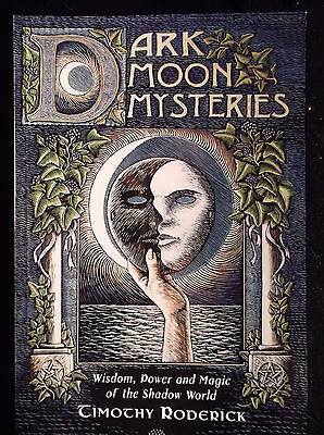 Brand New! Dark Moon Mysteries Access Your Shadow Side Move Beyond Your Fears
