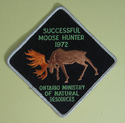 1972 Successful Moose Hunter Ontario Ministry of Natural Resources Patch