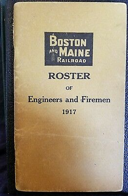 1917 Boston and Maine Railroad Roster engineers & Fireman