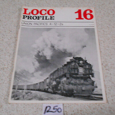 Loco Profile Union Pacifics 4-12-2S By Brian Reed  Number 16 Magazine