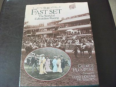 The Fast Set - The World Of Edwardian Racing - George Plumptre - Rare Hardback