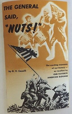 """1955  Military booklet """"GENERAL said NUTS"""" Favorite American Slogans RV Cassill"""