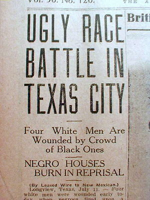 1919 newspaper RACE RIOT in Longview TEXAS - Negro houses burned in retaliation