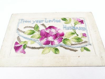 From Your Loving Husband War Ww1 Embroidered Silk Postcard