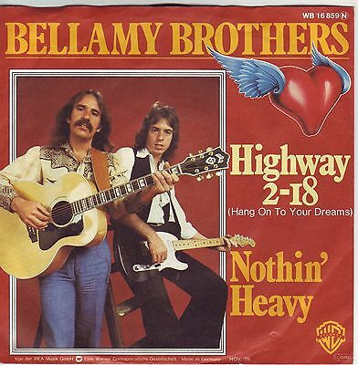 """7"" - BELLAMY BROTHERS - Highway 2 - 18"