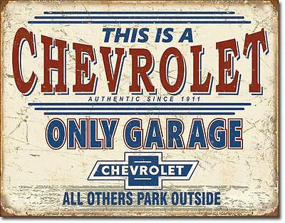 """Since 1911 This Is A Chevy Only Garage All Others Park Outside 16""""W x 12.5""""H"""
