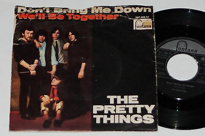 "THE PRETTY THINGS -Don't Bring Me Down / We'll Be...- 7"" 45  Fontana Records"