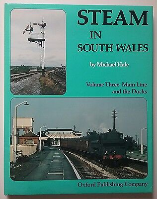 Steam in South Wales: v. 3: Main Line and the Docks by Michael Hale (Hardback, …