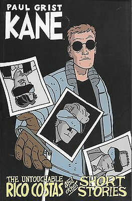 Kane Vol.5 / 2005 The Untouchable Rico Costas and other Short Stories Paul Grist