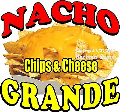 Nacho Grande DECAL (CHOOSE YOUR SIZE) Chips & Cheese Food Concession Sticker