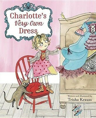 Charlotte's Very Own Dress | Trisha Krauss |  9780553520958