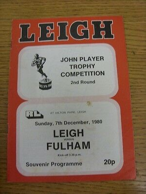 07/12/1980 Leigh v Fulham [John Player Trophy] Rugby League Official Programme (