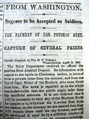 1863 Civil War newspaper US 1st Decides2Accept NEGROES as SOLDIERS in UNION ARMY