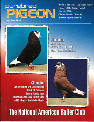 Purebred Pigeon ~ American Roller  Issue ~ May/june  2010