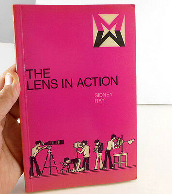 Sidney Ray THE LENS IN ACTION 202 page book 1976 Focal Press - JD