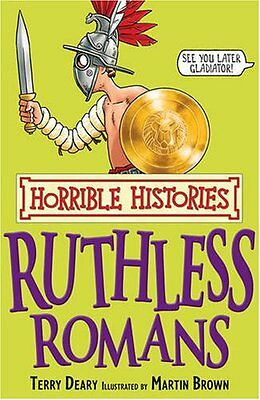 Ruthless Romans (Horrible Histories),Terry Deary, Martin Brown