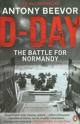 D-Day: D-Day and the Battle for Normandy,Antony Beevor