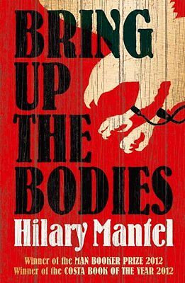 Bring up the Bodies,Hilary Mantel- 9780007315109