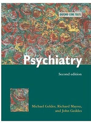 Psychiatry: An Oxford Core Text (Oxford Core Texts),Michael G. Gelder,etc., Ric