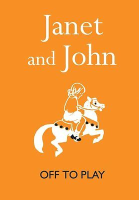 Janet and John: Off to Play (Janet and John Books),Mabel O'Donnell