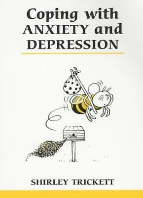 Coping with Anxiety and Depression (Overcoming Common Problems ,.9780859697620