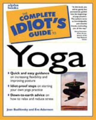 Cig To Yoga (Complete Idiot's Guide to),Joan Budilovsky, Eve Adamson